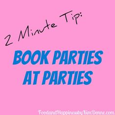 This blog is filled with tips for Direct Sales & Party Plan success! #FoodandHappiness