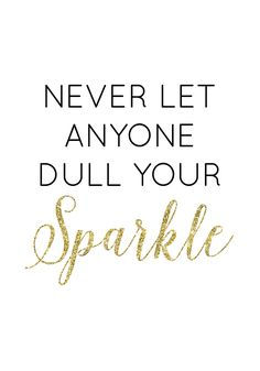 Free Printable Art from @chicfetti - Never Let Anyone Dull Your Sparkle