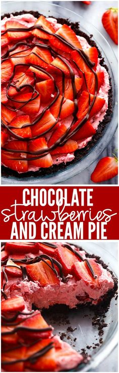No Bake Chocolate Strawberries and Cream Pie - An amazing no bake pie with a chocolate crust filled with a creamy strawberry filling. It gets topped with fresh strawberries and drizzled in chocolate and will be a huge hit wherever it goes! Strawberry Cream Pies, Strawberry Recipes, Strawberry Filling, Tart Recipes, Sweet Recipes, Baking Recipes, Dessert Recipes, Baking Desserts, Dessert Simple