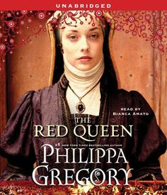 The Red Queen: A Novel by Philippa Gregory.  I am an avid Philippa Gregory listener!