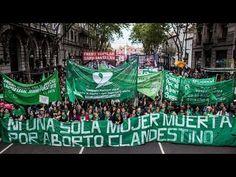 YouTube Movilización de mujeres con pañuelos verdes por una Campaña Nacional por el Derecho al Aborto Legal, Seguro y Gratuito. Basta de abortos clandestinos que, en muchos casos, terminan con la vida de la mujer.
