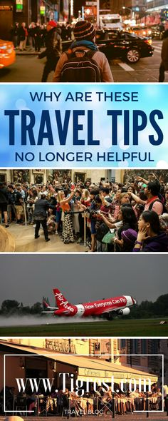 Best travel tips are not always true and useful. Read to find out why these popular tips are no longer valid and be smarter next time!