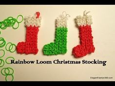 CHRISTMAS STOCKING ornament on Rainbow Loom by Elegant Fashion 360. You Tube.