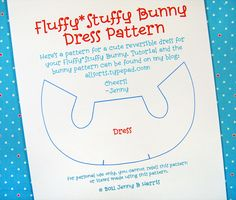 Make a little dress for your Fluffy*Stuffy Bunny