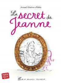 Couverture de l'ouvrage : Le Secret de Jeanne de Arnaud Alméras, Robin