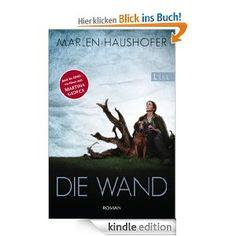 Marlen Haushofer - Die Wand. Eine tolle Verfilmung. #MarleneHaushofer Literature Books, Relationship, Reading, Movie Posters, Movies, Kindle, Roman, Animals, Art