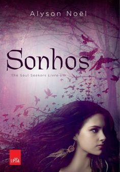 Sonhos The Soul Seekers 1 Alyson Noel