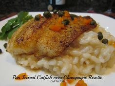 Left Over Wine or Champagne? No Problem! Pan Seared Catfish over Champagne Risotto with Champagne Pan Sauce #callmepmc