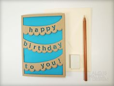 """Laser Cut """"Happy Birthday to You"""" Banner Card from Alexis Mattox Design"""