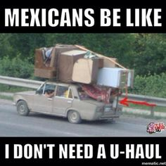 Mexicans Be Like #9715 - Mexican Problems