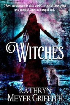 Teaser Tuesday #78 - Witches by Kathryn Meyer Griffith @KathrynG64 - fundinmentalfundinmental