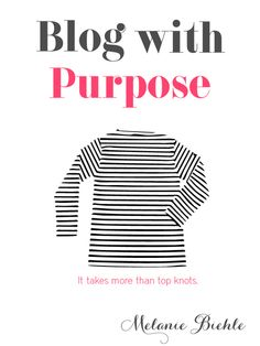 Blog With Purpose Workbook by Melanie Biehle - download it for free today only