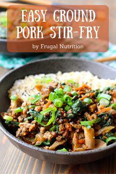 Easy Ground Pork (or beef, turkey, chicken) Stir Fry | Frugal Nutrition #dinnerrecipes