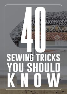 40 sewing tricks you should know! - There are some great tips here. AndreasNotebook.com