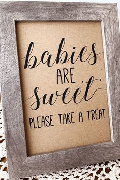 Babies are Sweet Baby Shower Sign Babies Are Sweet Please Take A Treat Baby Show. - Babies are Sweet Baby Shower Sign Babies Are Sweet Please Take A Treat Baby Shower Sign - Otoño Baby Shower, Shower Bebe, Baby Shower Brunch, Baby Shower Signs, Girl Shower, Baby Shower Parties, Baby Shower Themes, Shower Ideas, Baby Showers