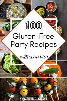 Wondering what to take to your next get together? I've got you covered with this collection of 100 amazing gluten-free appetizer recipes that are perfect for any occasion! #appetizers #entertaining #glutenfree #thismessisours