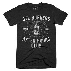 Cotton Bureau – Oil Burners by Alex Berdis #tee 12 days left to buy as of 11/19. #designer #design