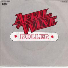"""April Wine """" Roller"""""""