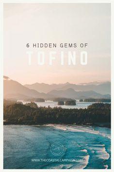 6 Hidden Gems of Tofino Toronto Canada, Alberta Canada, West Coast Canada, Places To Travel, Travel Destinations, Tofino Bc, Quebec, Canada Travel, Canada Trip