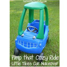Pimp that Cozy Ride- Little Tikes Car Makeoverby Just A Little Creativity