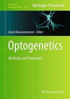 Optogenetics: Methods and Protocols