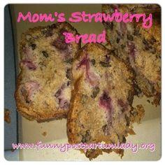 Mom's Strawberry Bread