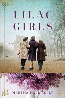 Lilac Girls: A Novel: Martha Hall Kelly: 9781101883075: Amazon.com: Books