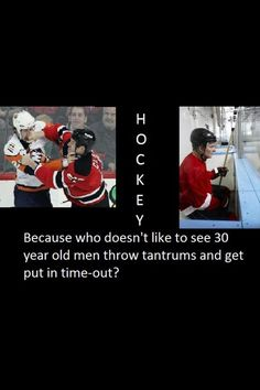 Hockey- Funny thing is, is I told my sister that they were in time-outs just the other day when we were watching a Ducks game. Blackhawks Hockey, Hockey Teams, Hockey Stuff, Caps Hockey, Chicago Blackhawks, Hockey Baby, Ice Hockey, Funny Hockey, Hockey Rules