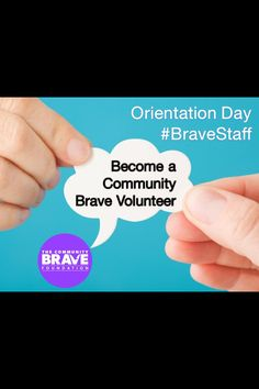 Join our team and come along to orientation day! #CommunityBrave #combrv #BraveStaff