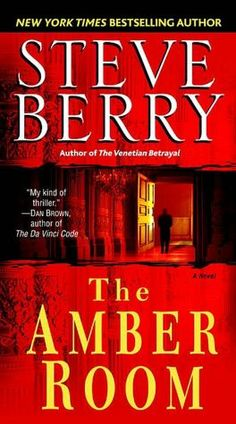 The Amber Room        by      Steve Berry. Please click on the book cover to check availability @ Otis.