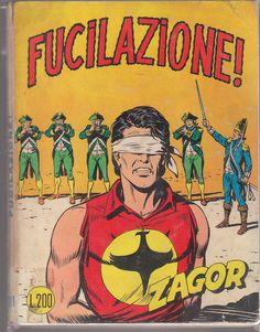 ZENIT ZAGOR N 111 FUCILAZIONE fumetti bonelli - originale