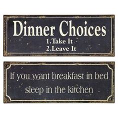 """Add a charming touch to your dining room or kitchen decor with this weathered tin wall decor, showcasing a humorous typographic motif.      Product: Set of 2 wall decorConstruction Material: TinColor: Black and whiteFeatures:Weathered finishTypographic motif Dimensions: 6"""" H x 15.75"""" W each"""