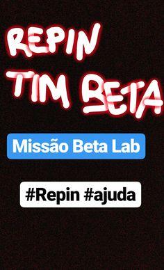#TimBeta #BetaSegueBeta #MissaoBetaLab #SigoTodos #BetaAjudaBeta #Retweet #Repin #TIM #SDV br.pinterest.com/geremmii