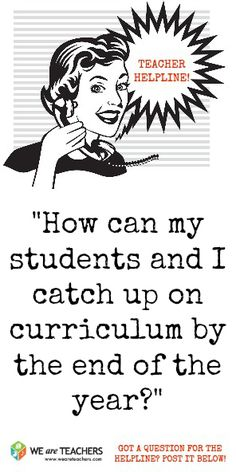 How can my students and I catch up on curriculum by the end of the year?