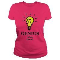 Genius when drunk funny woman shirt #shirts #sunfrog #funny #idea #genius #humor #nerd #geek #pink #tee #gift