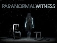 #Paranormal Witness