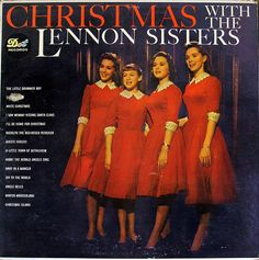 The Lennon Sisters wearing beautiful red dresses w/white lace collar and cuffs for their Christmas With The Lennon Sisters Dot re album cover, circa Christmas Albums, Christmas Music, Vintage Christmas, Family Day Quotes, The Lawrence Welk Show, The Lennon Sisters, The Little Drummer Boy, Childhood Memories 90s, Beautiful Red Dresses
