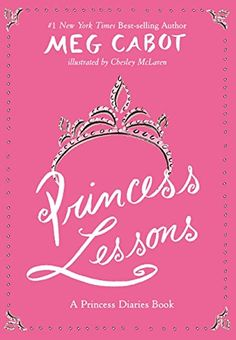 Princess Lessons (A Princess Diaries Book) by Meg Cabot https://www.amazon.com/dp/0060526777/ref=cm_sw_r_pi_dp_UEHzxbZDAFQ56