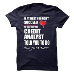 I am A Credit Analyst T Shirts, Hoodies. Get it here ==► https://www.sunfrog.com/Names/I-am-aan-Credit-Analyst-55489986-Guys.html?41382