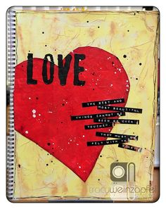 """Love"" by Tracy Weinzapfel (I heart you, Tracy!)"