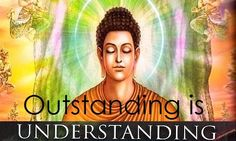 The Ability to Understand...   is an Outstanding Opportunity!  http://What-Buddha-Said.net/drops/III/The_Understanding_Ability.htm