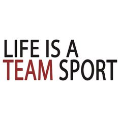Life is A Team Sport, Crossfit Motivation