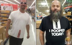 Meanwhile In Walmart pics. Must have t-shirts made for a couple special people..LMAO