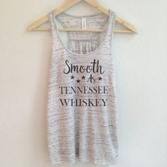 Smooth as Tennessee Whiskey Tank Top for Women by WildandFreeCoUSA