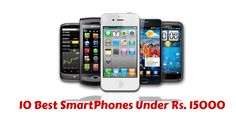 Are you planning to buy best smart phone under 15,000. Check out this list of 10 Best Smartphones Under 15000 Rs. In India 2015.
