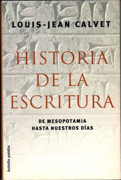 Apasionante y detallada historia de la escritura. De todos los lugares del mundo.