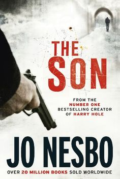 The Son eBook: Jo Nesbo, Charlotte Barslund: Amazon.de: Kindle-Shop