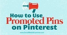 Want to get your pins in front of customers? Discover how to create promoted pins on Pinterest.