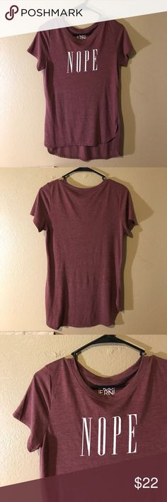 Nope t shirt 👚 Worn only once, like new condition. Brand is MODERN LuX Free People Tops Tees - Short Sleeve