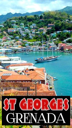 St George's, Grenada is one of those beautiful capital cities...
